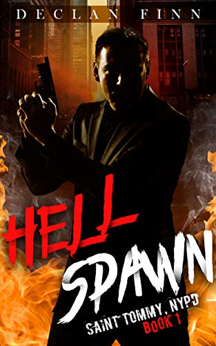 Saints Cell (Hell Spawn (Saint Tommy, NYPD Book 1))