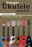 The Bumper Ukulele Playlist: Gold Edition [The Ukulele Playlist]