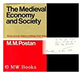 img - for The Medieval Economy and Society: An Economic History of Britain, 1100-1500 book / textbook / text book