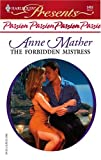 The Forbidden Mistress, Anne Mather, 037312452X