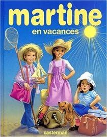 Martine en vacances - Marcel Marlier - Babelio