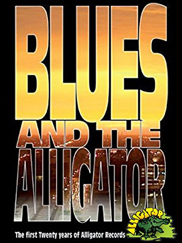 Blues And The Alligator - The Fi...