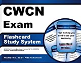 CWCN Exam Flashcard Study System: CWCN Test Practice Questions & Review for the WOCNCB Certified Wound Care Nurse Exam