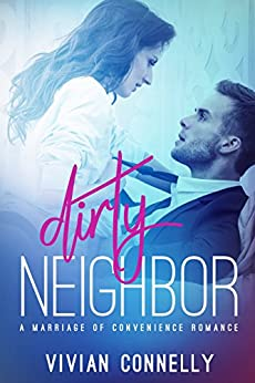 Dirty Neighbor by [Connelly, Vivian]