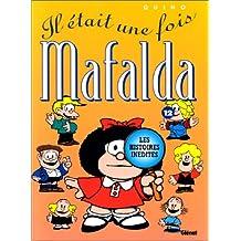MAFALDA T12: IL ÉTAIT UNE FOIS MAFALDA