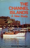 img - for Channel Islands: A New Study book / textbook / text book