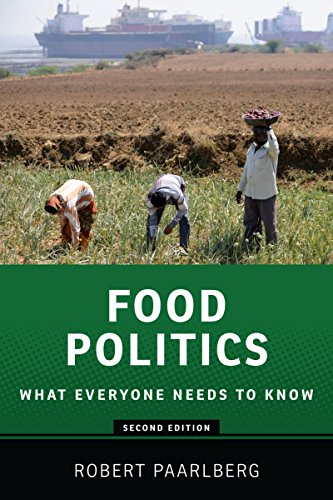 Food Politics: What Everyone Needs to Know®