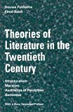 img - for Theories of Literature in the Twentieth Century: Structuralism, Marxism, Aesthetics of Reception, Semiotics book / textbook / text book