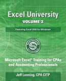 img - for Excel University Volume 2 - Featuring Excel 2016 for Windows: Microsoft Excel Training for CPAs and Accounting Professionals book / textbook / text book