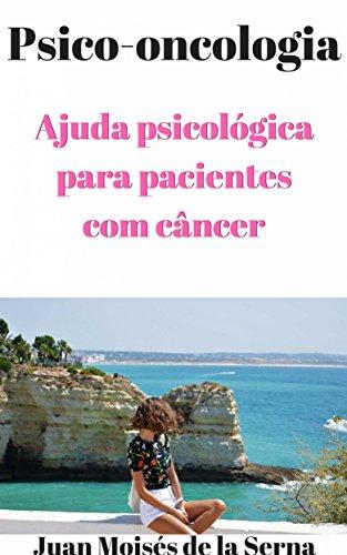 PSICO-ONCOLOGIA - Ajuda psicológica para pacientes com ...