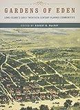 Gardens of Eden: Long Island's Early Twentieth-Century Planned Communities