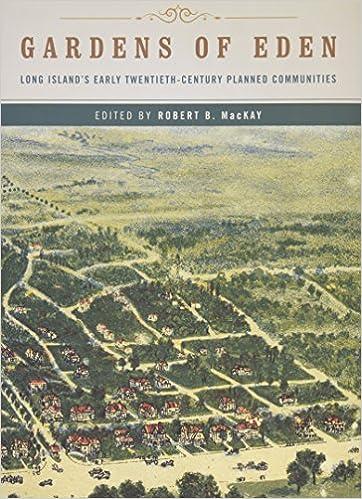 Gardens of Eden: Long Island\'s Early Twentieth-Century Planned ...