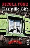 Das stille Gift: Ein Alpen-Krimi (Alpen-Krimis, Band 7)