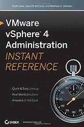 VMware vSphere 4 Administration Instant Reference