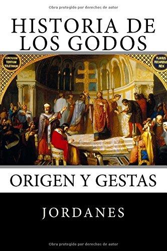 LIBRO HISTORIA DE LOS GODOS DE JORDANES