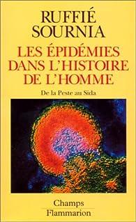 Les épidémies dans l'histoire de l'homme : Essai d'anthropologie médicale par Jacques Ruffié