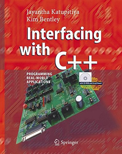 Interfacing with C++: Programming Real-World Applications by Jayantha Katupitiya