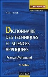 Dictionnaire des techniques et sciences appliquées : Français - Allemand