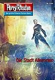 Book Cover for Perry Rhodan 2749: Die Stadt Allerorten (Heftroman): Perry Rhodan-Zyklus