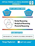 Critical Thinking and Logical Reasoning Workbook-9 (Gift of Logic)