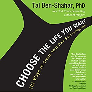 Choose the Life You Want Hörbuch