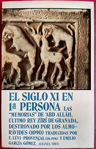 El siglo XI en 1a. persona: Las