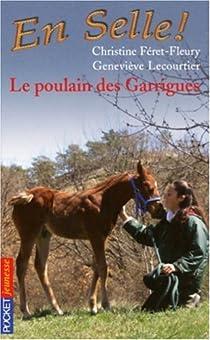 En Selle !, tome 1 : Le poulain des Garrigues / Un poulain est né par Féret-Fleury