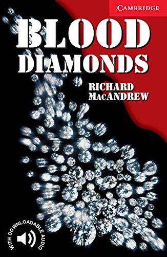 Blood Diamonds: Englische Lektüre für das 1., 2., 3. Lernjahr. Paperback with downloadable audio (Cambridge English Readers)