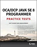 img - for OCA / OCP Java SE 8 Programmer Practice Tests book / textbook / text book