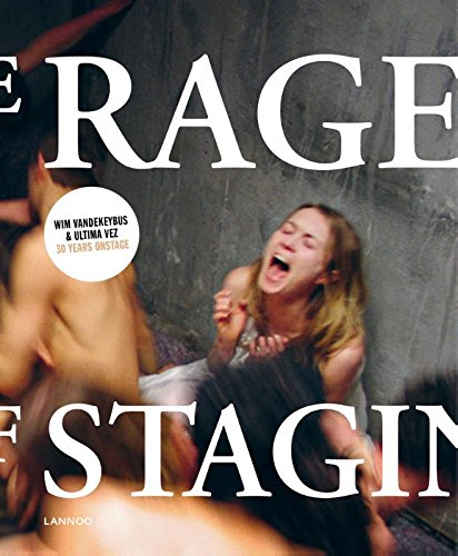 The Rage of Staging: Wim Vandekeybus (English and French Edition)