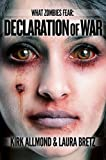 What Zombies Fear 5: Declaration of War