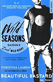 Wild seasons 03 : Dark wild night, Lauren, Christina