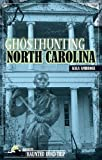 Ghosthunting North Carolina (America's Haunted Road Trip)
