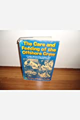 The Care and Feeding of the Offshore Crew Hardcover