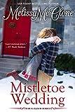 Mistletoe Wedding (Bar V5 Ranch Book 4)
