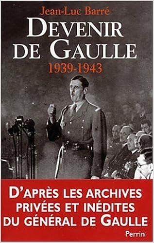 Livre gratuits Devenir De Gaulle, 1939-1942 epub, pdf