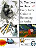 So You Love to Draw, Michael Seary, 1550542389