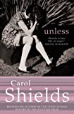 Front cover for the book Unless by Carol Shields
