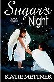 Sugar's Night, Katie Mettner, 1482079704