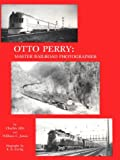 Otto Perry, Charles Albi and William C. Jones, 0918654327