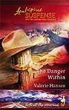 The Danger Within, Valerie Hansen, 0373873476