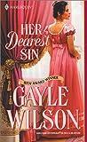 Her Dearest Sin, Gayle Wilson, 0373292074
