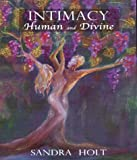 Intimacy, Human and Divine, Sandra Holton, 028105388X