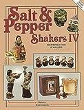 Salt & Pepper Shakers IV: Identification & Values