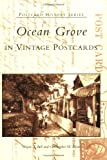 Ocean Grove in Vintage Postcards, Wayne T. Bell and Christopher M. Flynn, 073853501X