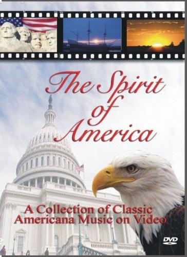 The Spirit of America - Patriotic DVD Video (God Bless America Star Spangled Banner Stars & Stripes Forever America The Beautiful Battle Hymn Grand Old Flag)