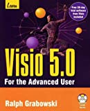 Learn Visio 5.0 for the Advanced User, Ralph Grabowski, 1556225954