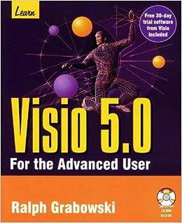 learn visio 50 for the advanced user ralph grabowski 9781556225956 amazoncom books - Visio 30 Day Trial