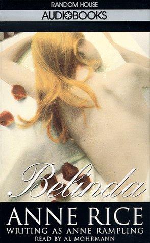 Belinda: Anne Rice writing as Anne Rampling
