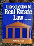 img - for Introduction to Real Estate Law by Charles Coit (1989-02-01) book / textbook / text book